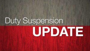 Duty suspension update